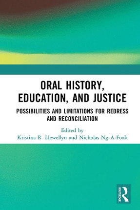 Oral History, Education, and Justice