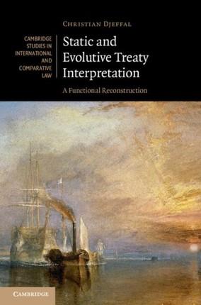 Static and Evolutive Treaty Interpretation