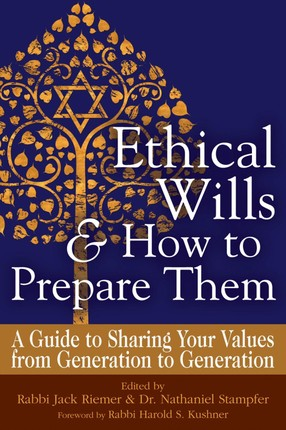 Ethical Wills  & How to Prepare Them (2nd Edition)
