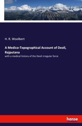 A Medico-Topographical Account of Deoli, Rajputana