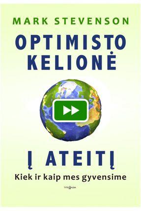 Optimisto kelionė į ateitį