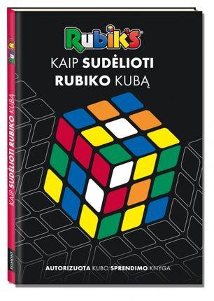 Rubik's. Kaip sudėlioti Rubiko kubą