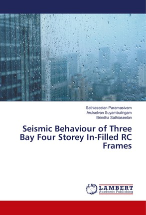 Seismic Behaviour of Three Bay Four Storey In-Filled RC Frames