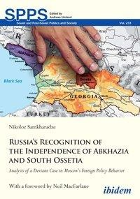 Russia's Recognition of the Independence of Abkhazia and South Ossetia