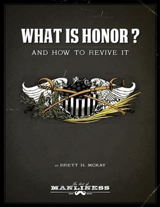 What Is Honor?