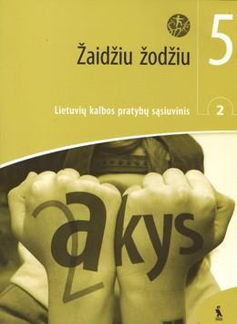 Žaidžiu žodžiu. 2-asis lietuvių kalbos pratybų sąsiuvinis V klasei (ŠOK)