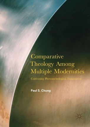 Comparative Theology Among Multiple Modernities