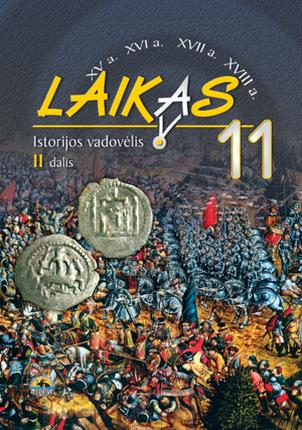 Laikas 11. Istorijos vadovėlis 11 kl., II d.