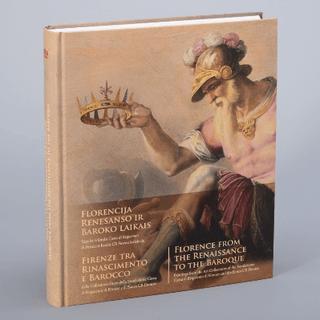 Florencija Renesanso ir Baroko laikais. Tapyba iš fondo Cassa di Risparmio di Firenze ir banko CR Firenze kolekcijų