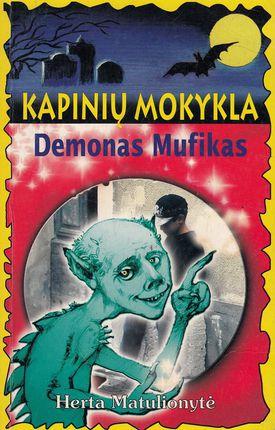 Kapinių mokykla. Demonas Mufikas