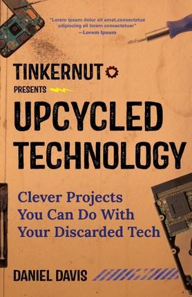 Upcycled Technology