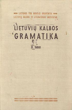 Lietuvių kalbos gramatika. II tomas