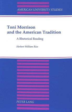Toni Morrison and the American Tradition