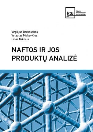 Naftos ir jos produktų analizė