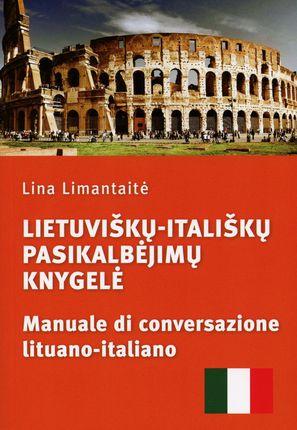 Lietuviškų-itališkų pasikalbėjimų knygelė. Manuale di conversazione lituano-italiano
