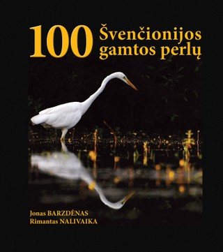 100 Švenčionijos gamtos perlų
