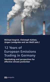 12 Years of European Emissions Trading in Germany