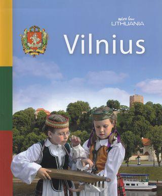 Vilnius. Su meile Lietuva. Anglų kalba