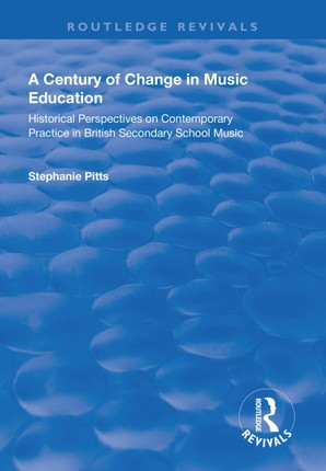 A Century of Change in Music Education