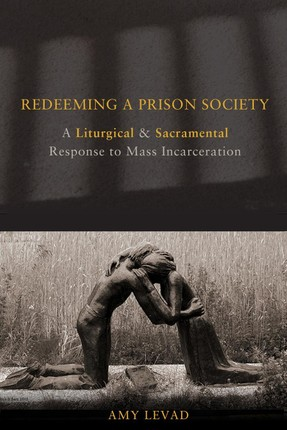 Redeeming a Prison Society