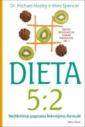 Dieta 5:2. Neįtikėtinai paprasta lieknėjimo formulė  (knyga su defektais)
