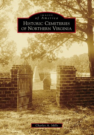 Historic Cemeteries of Northern Virginia