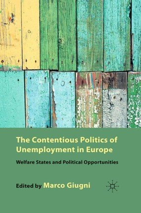 The Contentious Politics of Unemployment in Europe