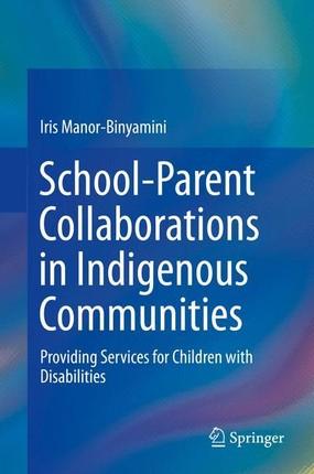 School-Parent Collaborations in Indigenous Communities