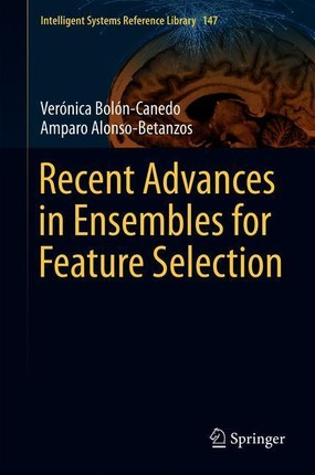 Recent Advances in Ensembles for Feature Selection