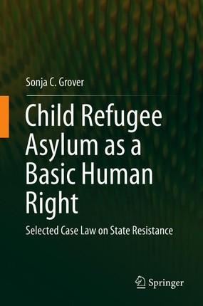 Child Refugee Asylum as a Basic Human Right