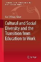 Cultural and Social Diversity and the Transition from Education to Work