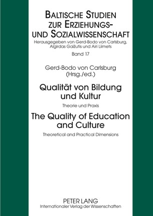 Qualität von Bildung und Kultur. The Quality of Education and Culture
