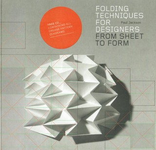 Folding Techniques for Designers:From Sheet to Form