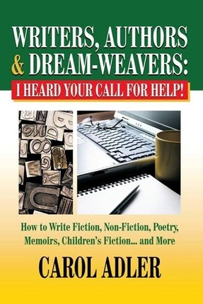 Writers, Authors & Dream-Weavers: I Heard Your Call for Help!