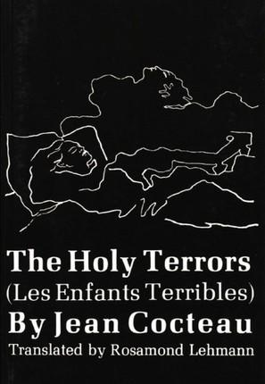 The Holy Terrors: (Les Enfants Terribles)