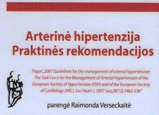 Arterinė hipertenzija: praktinės rekomendacijos