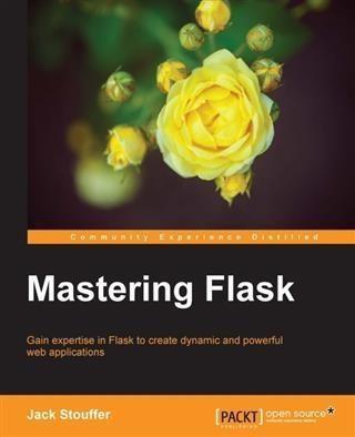 Mastering Flask