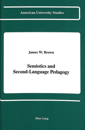 Semiotics and Second-Language Pedagogy