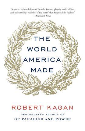 The World America Made