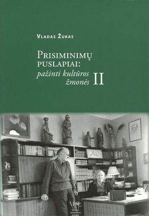 Prisiminimų puslapiai: pažinti kultūros žmonės. 2 knyga