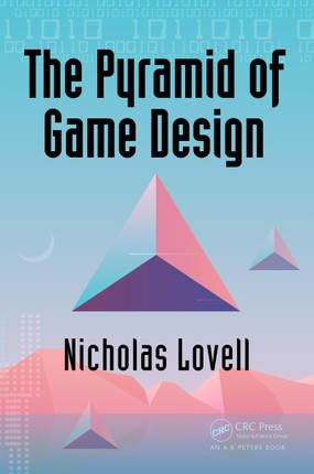 The Pyramid of Game Design