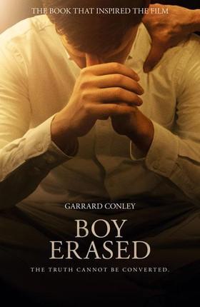 Boy Erased. Film Tie-In