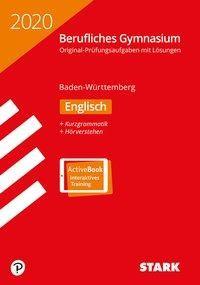 Abiturprüfung Berufliches Gymnasium 2020 - Englisch - BaWü