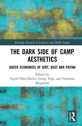 The Dark Side of Camp Aesthetics