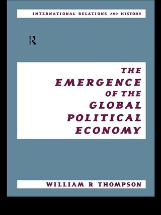 The Emergence of the Global Political Economy