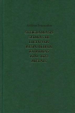 Steigiamasis Seimas ir Lietuvos Respublikos kūrimas 1920–1922 metais