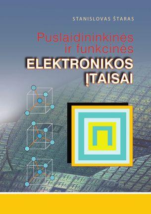 Puslaidininkinės ir funkcinės elektronikos įtaisai