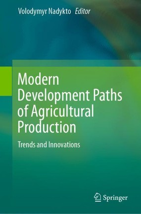 Modern Development Paths of Agricultural Production