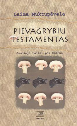 Pievagrybių Testamentas: Juodieji baltai pas keltus