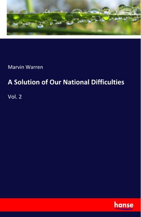 A Solution of Our National Difficulties